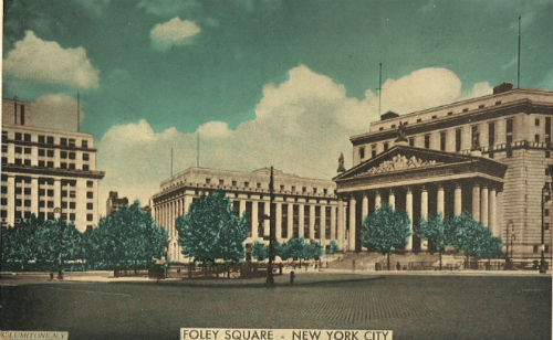 Foley Square Postcard, July 1939.