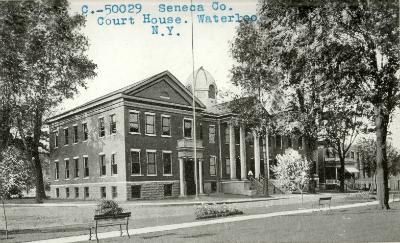 Seneca County Courthouse Waterloo NY