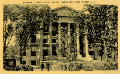 Suffolk County Courthouse 1929